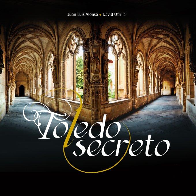 Portada del libro Toledo Secreto