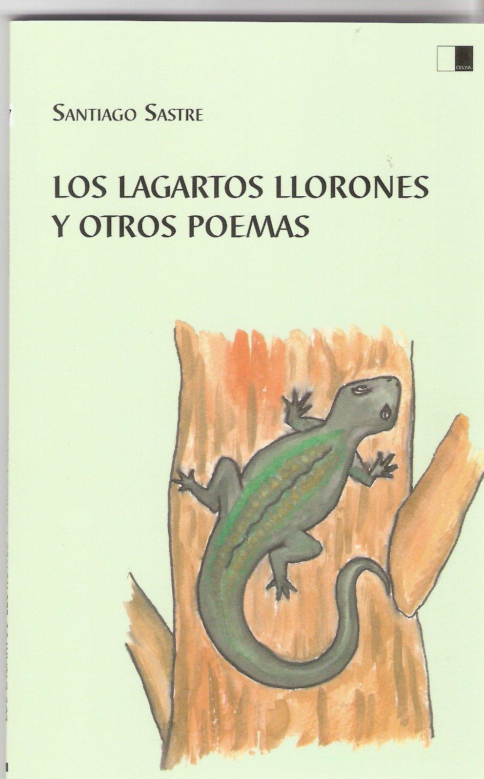 Los lagartos llorones, Santiago Sastre