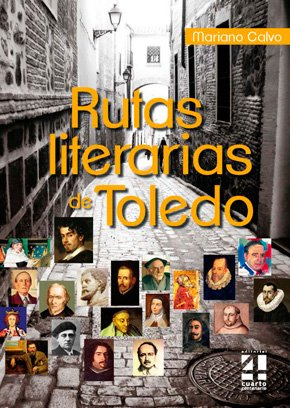 Libro Rutas Literarias de Toledo, de Mariano Calvo