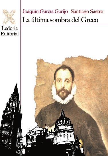 La última sombra de El Greco