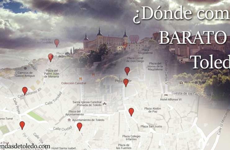 Dónde comer barato en Toledo
