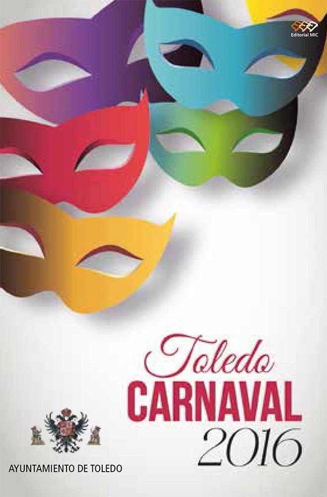 Carnaval en Toledo 2016