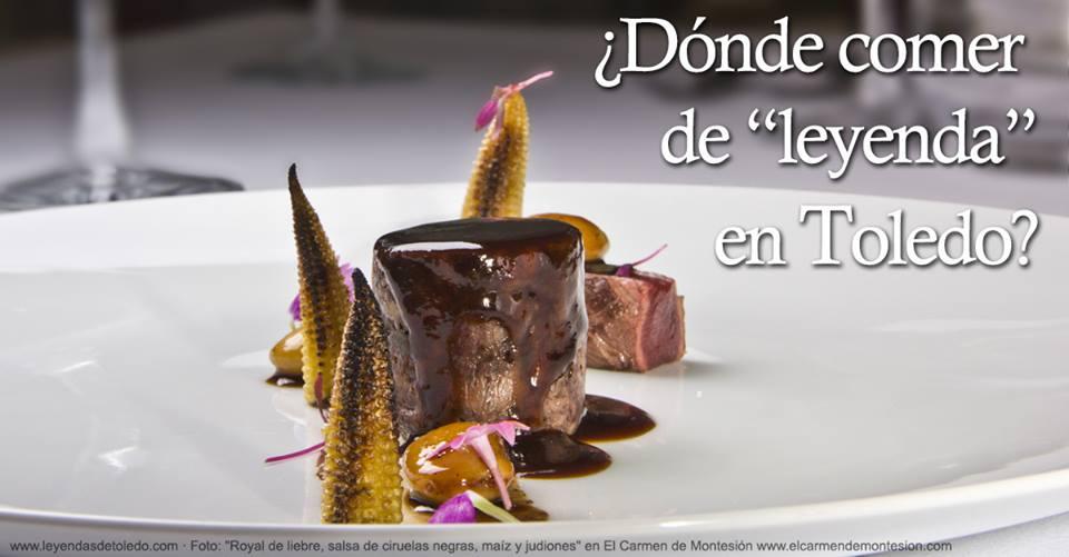 """¿Dónde comer o cenar de """"leyenda"""" en Toledo?"""