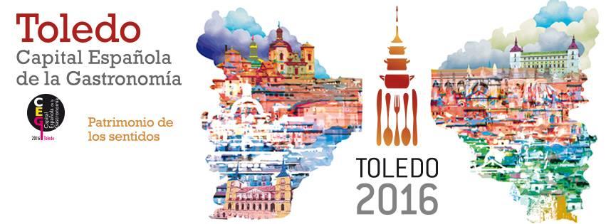 Toledo capital gastronómica de España 2016