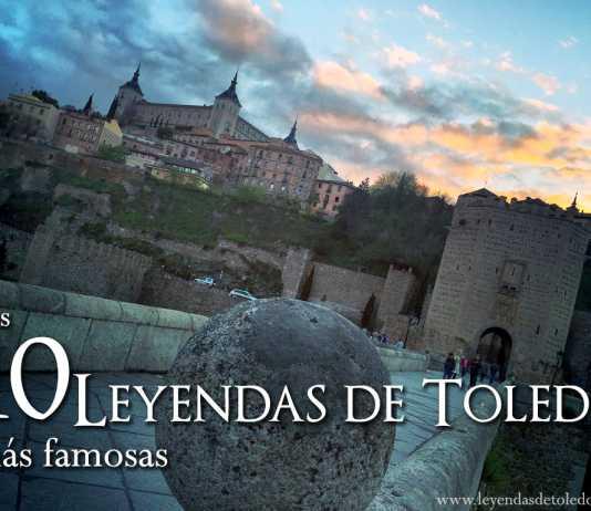 Las 10 leyendas de Toledo más famosas