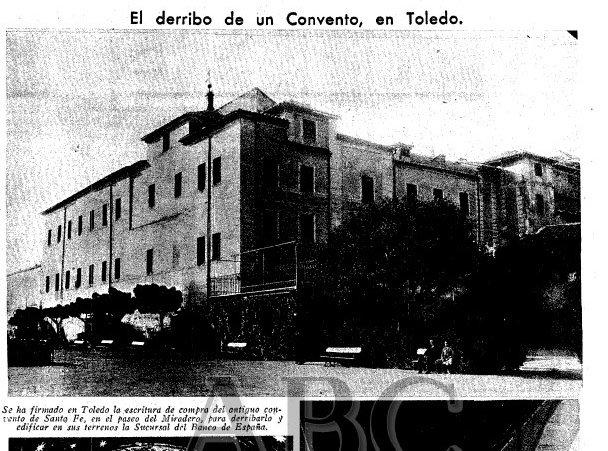 El derribo del Convento de Santa Fe en ABC