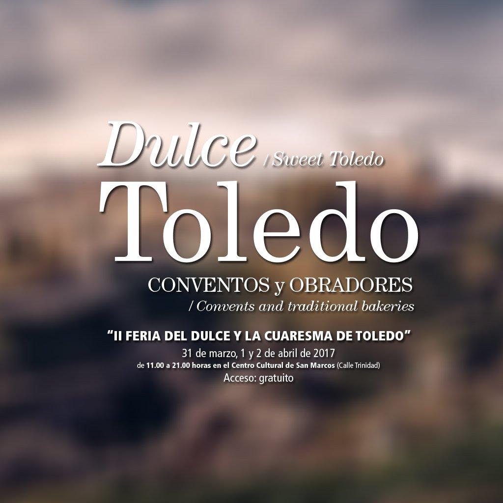 II Feria del Dulce y la Cuaresma de Toledo