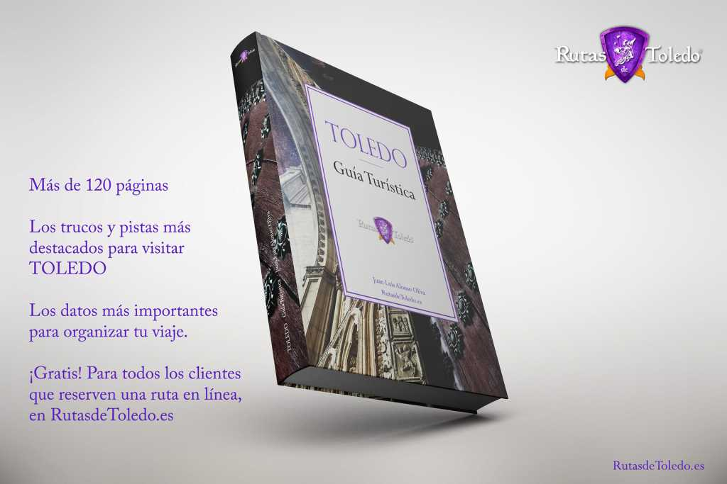 En Rutas de Toledo regalan la Guía Turística de Toledo en formato digital por reservar alguna ruta