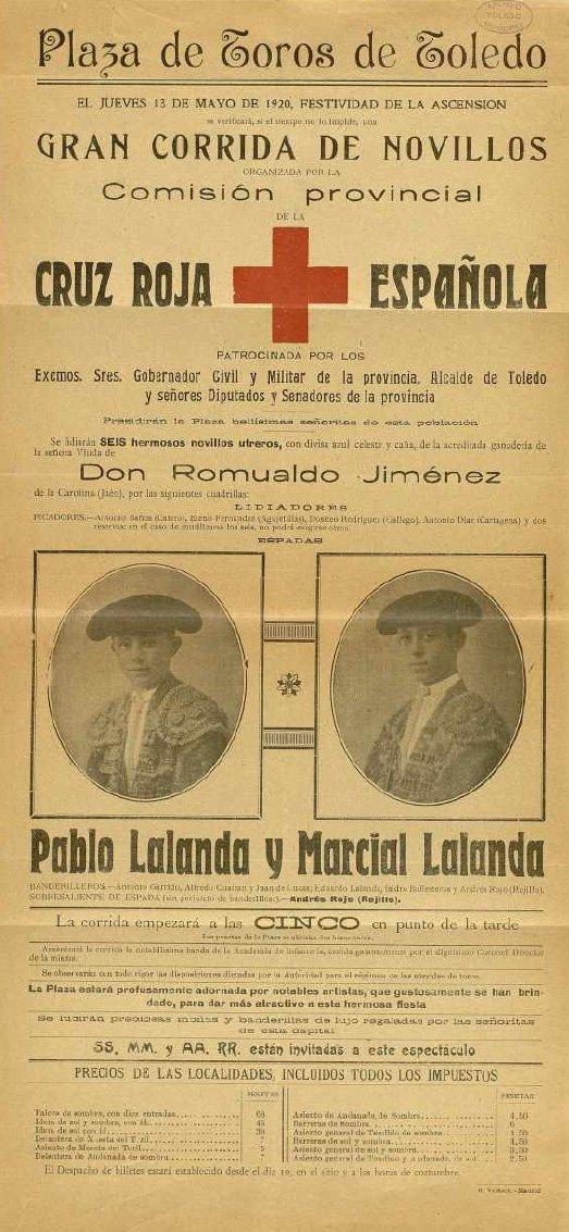 Cartel de la corrida celebrada el 13 de mayo de 1920, festividad de la Ascensión, organizada por Cruz Roja con los matadores Pablo y Marcial Lalanda. Archivo Municipal de Toledo