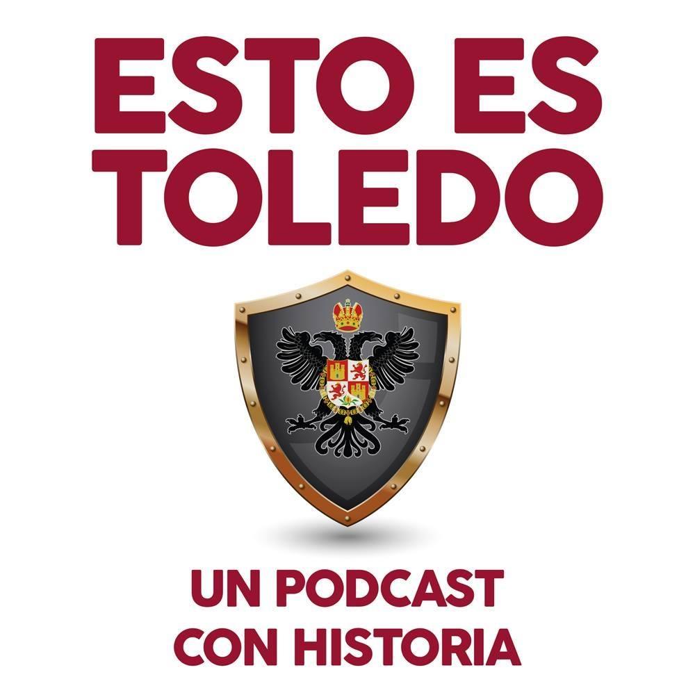 Esto es Toledo - Podcast