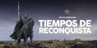 Esto es Toledo 2: Tiempos de Reconquista