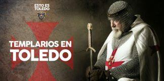Templarios en Toledo - Esto es Toledo 19