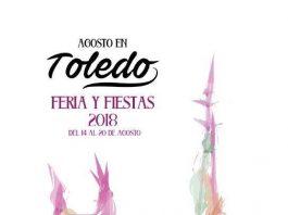 Cartel Feria y Fiestas Toledo 2018. Belén Arteaga García.