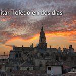 Visitar Toledo en dos días
