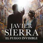 El fuego invisible, Javier Sierra