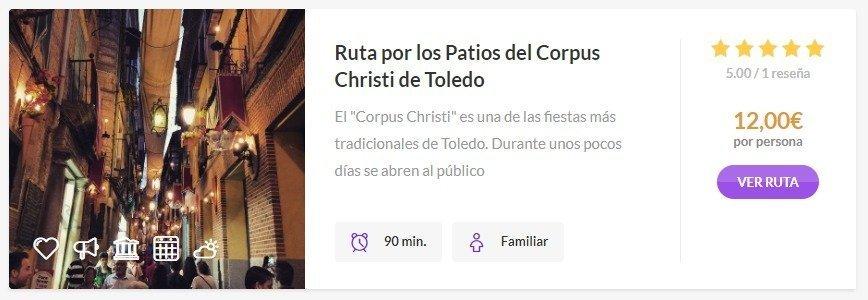 Ruta por los Patios del Corpus Christi de Toledo
