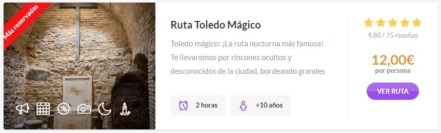 Ruta Toledo Mágico con Rutas de Toledo