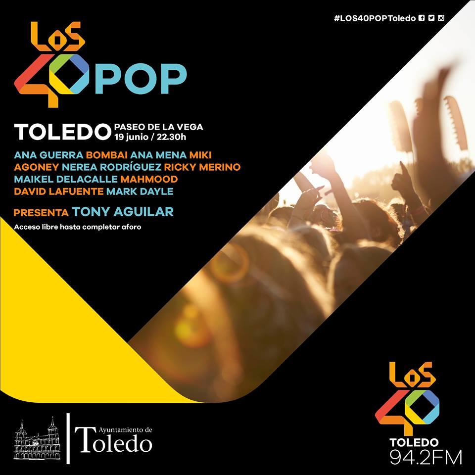 Los40 Pop Toledo. 19 de junio a las 22:30h. Paseo de la Vega. Gratuito.