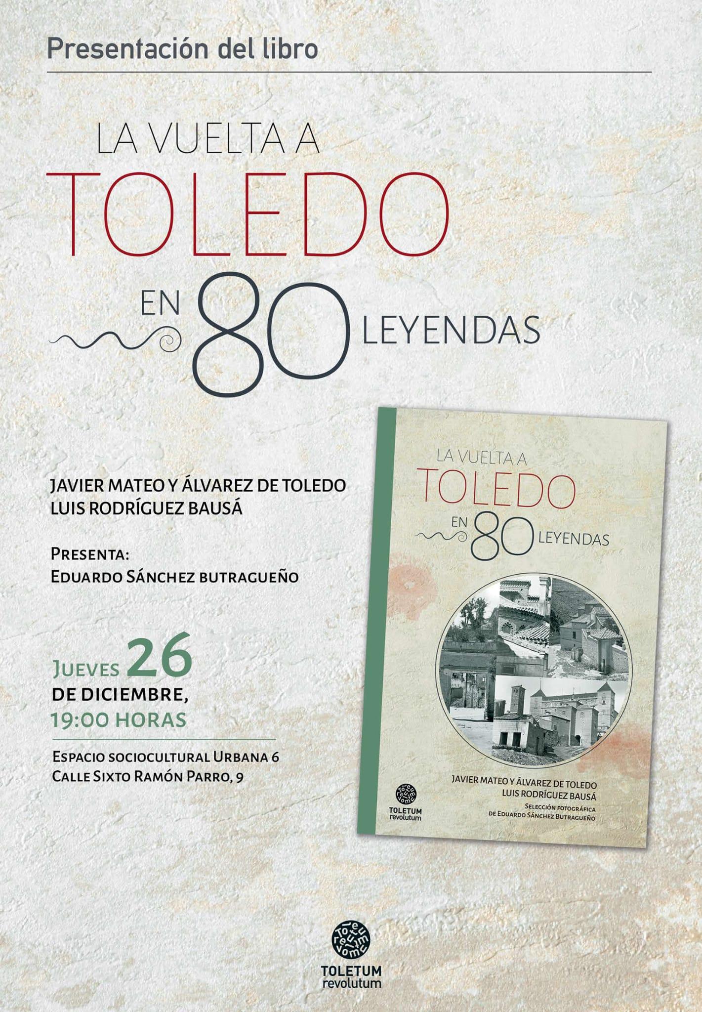 La vuelta a Toledo en 80 leyendas 2019