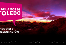 Hablemos de Toledo, capítulo cero