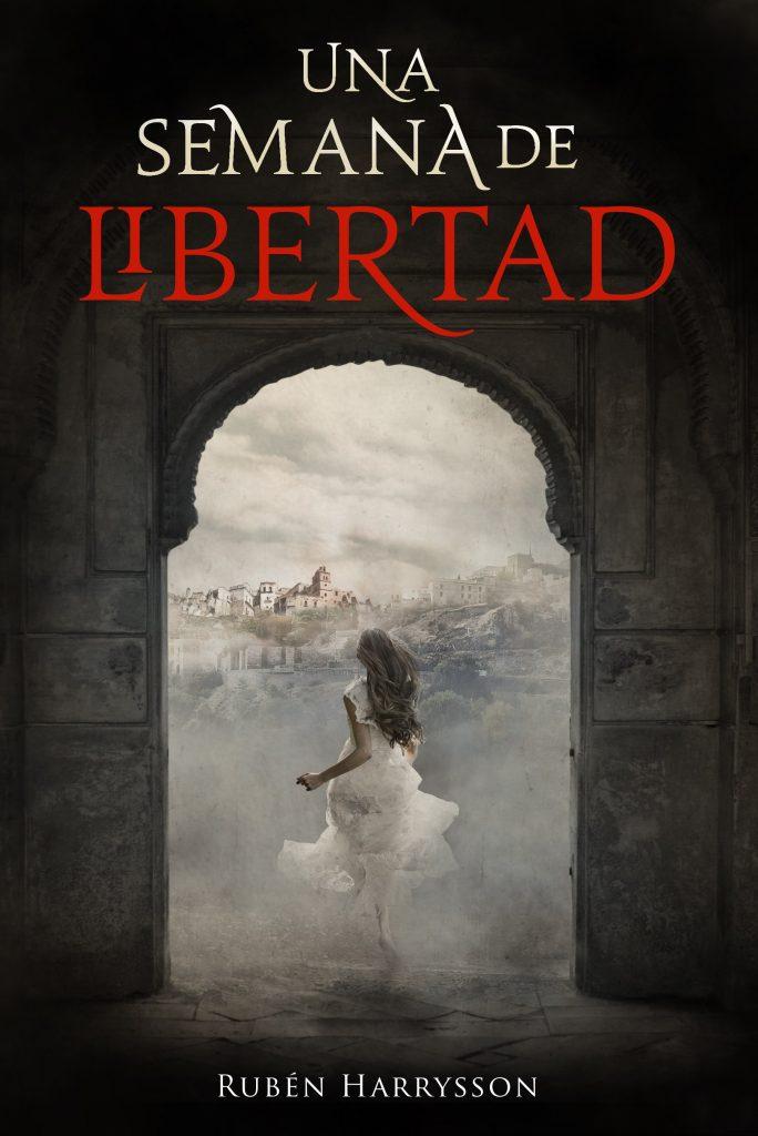 Novela Una semana de libertad