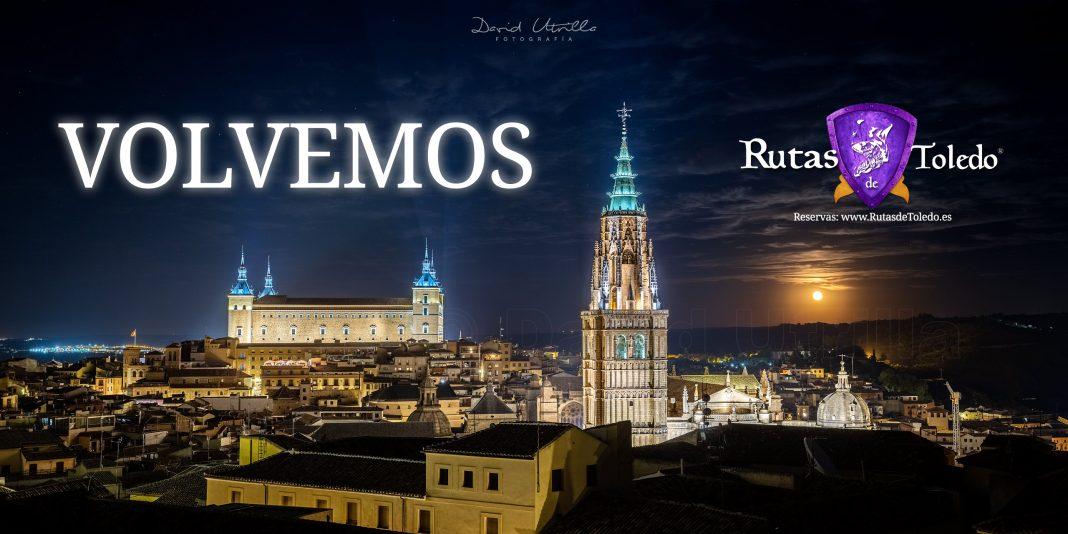 Vuelve Rutas de Toledo