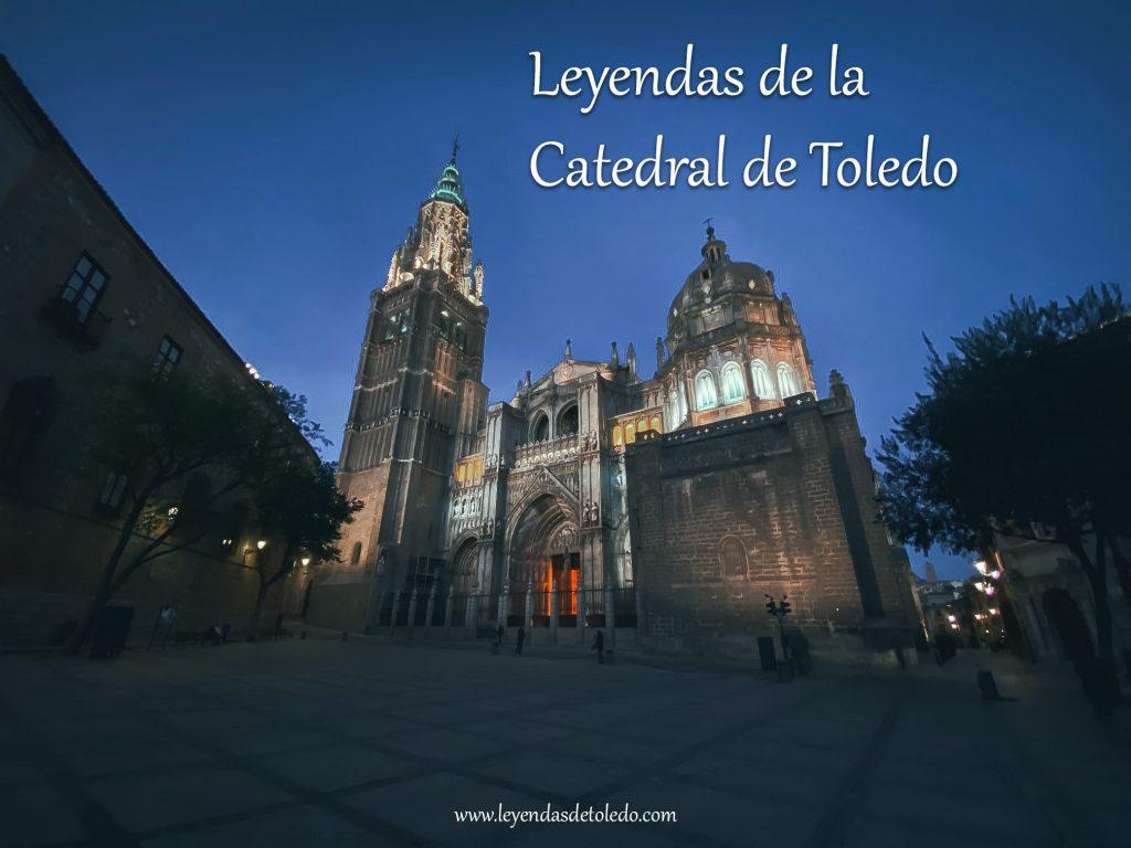 Leyendas de la Catedral de Toledo