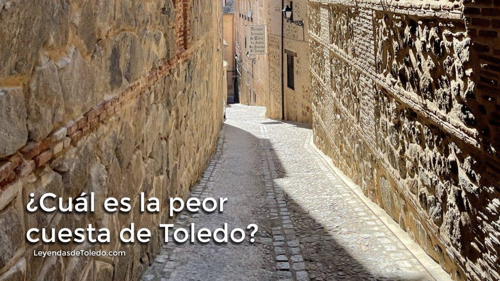 ¿Cuál es la peor cuesta de Toledo?