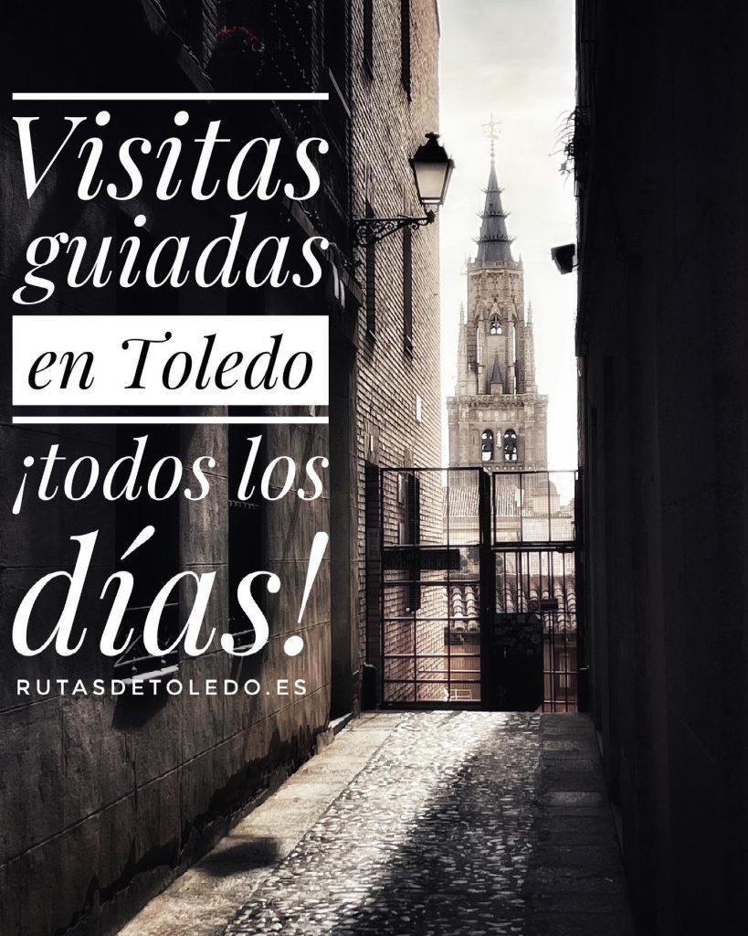 Visitas guiadas en Toledo todos los días con Rutas de Toledo